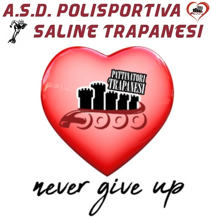 Never give up Pattinatori Trapanesi